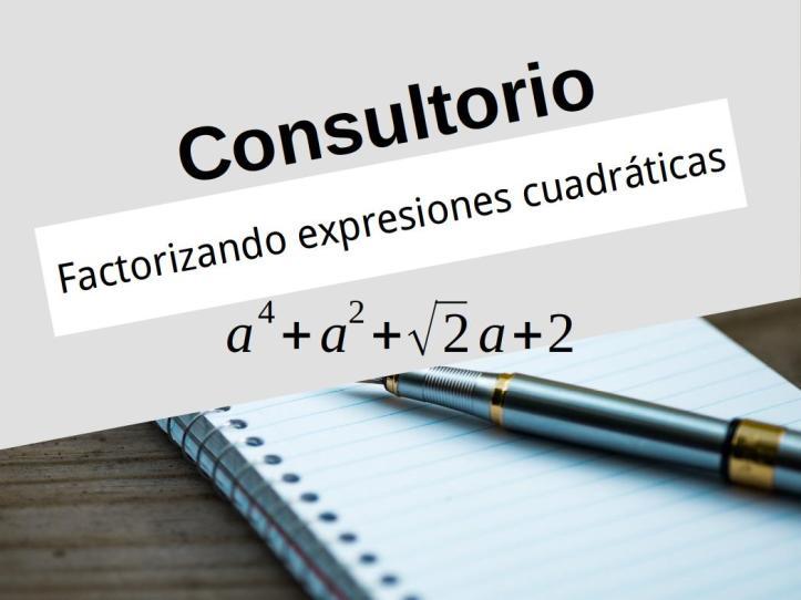 factorizandocuadraticas